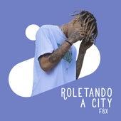 Roletando a city by FBx