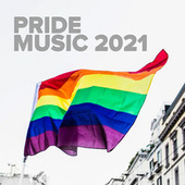 Pride Music 2021 by Various Artists