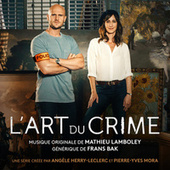 L'Art du crime (Bande originale de la série) by Mathieu Lamboley