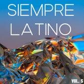 Siempre Latino Vol. 5 de Various Artists