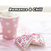 Romance & Chill de Various Artists