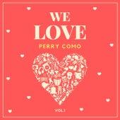 We Love Perry Como, Vol. 1 de Perry Como