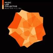 How Far I'll Go von Music Lab Collective