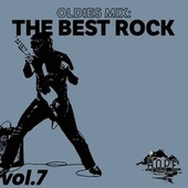 Oldies Mix: The Best Rock Vol.7 by Various Artists