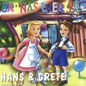 Hans & Grete by Barnas Eventyr