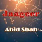 Jaageer van Abid Shah