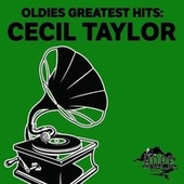 Oldies Greatest Hits: Cecil Taylor fra Cecil Taylor