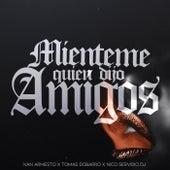 Miénteme vs. Quién Dijo Amigos (Remix) de Ivan Armesto