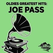 Oldies Greatest Hits: Joe Pass de Joe Pass