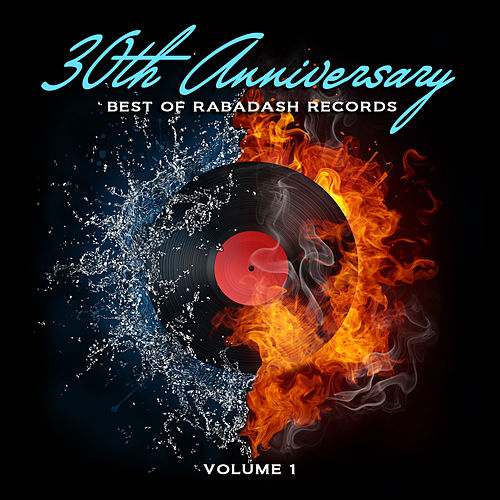 Best of Rabadash Records: 30th Anniversary, Vol. 1 by Various Artists