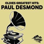 Oldies Greatest Hits: Paul Desmond von Paul Desmond