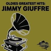 Oldies Greatest Hits: Jimmy Giuffre by Jimmy Giuffre