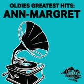 Oldies Greatest Hits: Ann-Margret di Ann-Margret