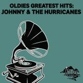 Oldies Greatest Hits: Johnny & the Hurricanes von Johnny & The Hurricanes
