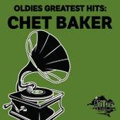 Oldies Greatest Hits: Chet Baker von Chet Baker