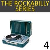 The Rockabilly Series, Vol. 4 de Various Artists