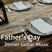 Father's Day Dinner Guitar Music by Antonio Paravarno