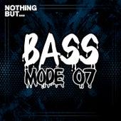 Nothing But... Bass Mode, Vol. 07 de Various Artists