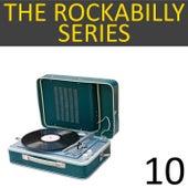 The Rockabilly Series, Vol. 10 de Various Artists