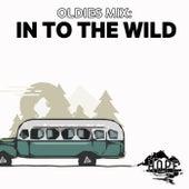 Oldies Mix: In to the Wild von Various Artists