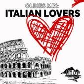 Oldies Mix: Italian Lovers von Various Artists