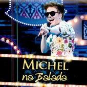 Na Balada Live by Michel Teló