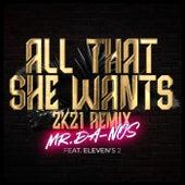 All That She Wants (2K21 Remix) von Mr. Da-Nos