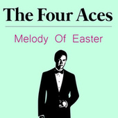Melody of Easter by Four Aces