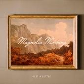 Magnolia Morning von The Rest