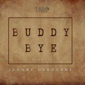 Buddy Bye von Johnny Osbourne