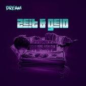 Zeit & Geld by Dream