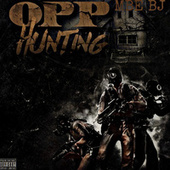 Opp Hunting by Mbe Bj