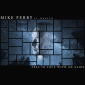 Fell In Love With An Alien de Mike Perry