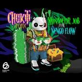 Chukiti (Remix) de Monsieur Job
