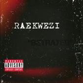 Betrayed by Raekwezi