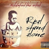 Real Stand Alone von Actdafool the Artist