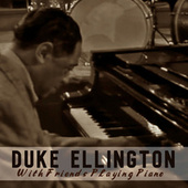 With Friends Playing Piano fra Duke Ellington