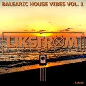 Balearic House Vibes Vol. 1 von Various Artists
