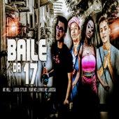 Baile da 17 (feat. MC Levin & Mc Larissa) by Labra stylos