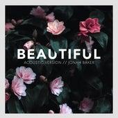 Beautiful (Acoustic) von Jonah Baker