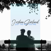 Just The Way You Are by Joshua Garland