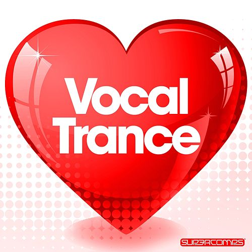 Love Vocal Trance by Various Artists
