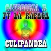 Culipandea (feat. La Ráfaga) de Categoria R