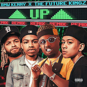 #UP (REMIX) (feat. The Future Kingz) by Bmw Kenny