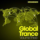 Global Trance - Volume Three de Various Artists