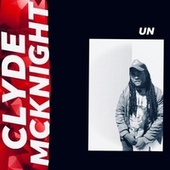 UN by Clyde McKnight