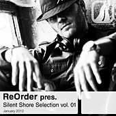 ReOrder pres. Silent Shore Selection Vol.01 by Various Artists