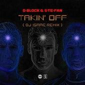 Takin' Off (DJ Isaac Remix) von D-Block