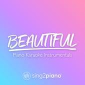 Beautiful (Piano Karaoke Instrumentals) by Sing2Piano (1)