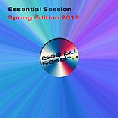 Essential Session - Spring Edition 2012 de Various Artists